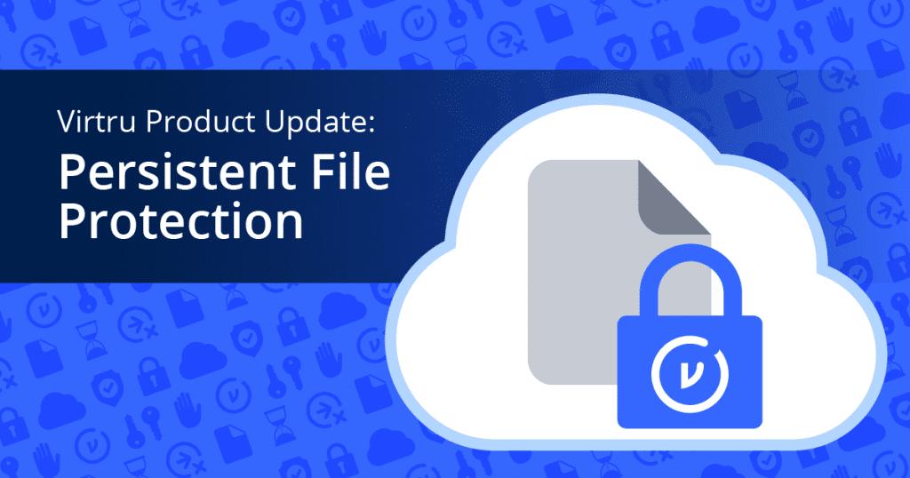 Virtru File Protection
